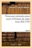 Nicolas - Nouveaux mémoires pour servir à l'histoire de notre tems. Tome 3.