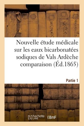 Nouvelle étude médicale sur les eaux bicarbonatées sodiques de Vals Ardèche Partie 1
