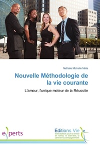 Nathalie michelle Molia - Nouvelle Méthodologie de la vie courante.
