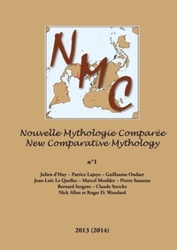 Patrice Lajoye - Nouvelle Mythologie Comparee / New Comparative Mythology Vol. 1.