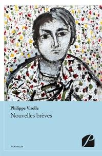 Philippe Virolle et Davood Ghanbari - Nouvelles brèves.