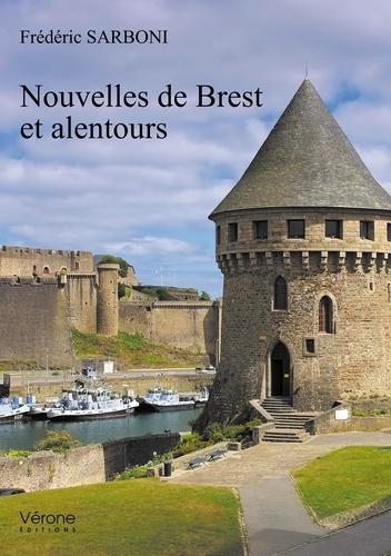 Frédéric Sarboni - Nouvelles de Brest et alentours.