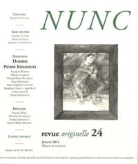 Réginald Gaillard - Nunc N° 24, Juillet 2011 : Dossier PIerre Emmanuel.