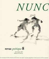 Werner Lambersy et Pascal Riou - Nunc N° 8, Septembre 2005 : .