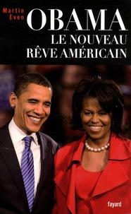 Martin Even - Obama - Le nouveau rêve américain.