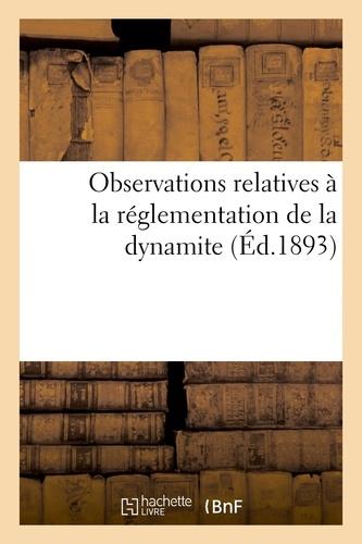 Observations relatives à la réglémentation de la dynamite.