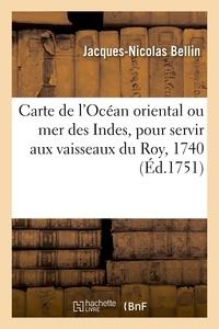 Jacques-Nicolas Bellin - Observations sur la construction de la carte de l'Océan oriental ou mer des Indes.