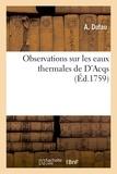A. Dufau - Observations sur les eaux thermales de D'Acqs.