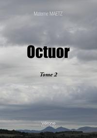 Materne Maetz - Octuor Tome 2 : .