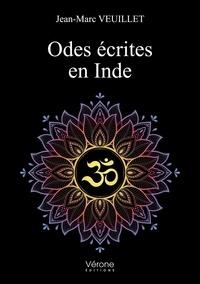 Jean-Marc Veuillet - Odes écrites en Inde.