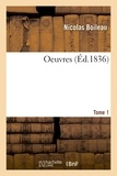 Nicolas Boileau - Oeuvres. Tome 1.