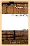 De sales François - Oeuvres. tome 22.