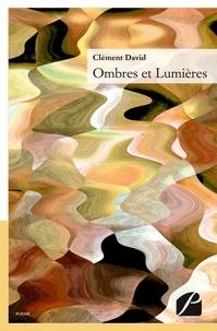 Clément David - Ombres et lumières.