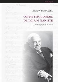 On ne fera jamais de toi un pianiste - Autobiographie et essais.pdf