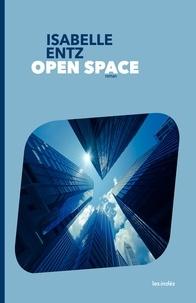 Isabelle Entz - Open space.