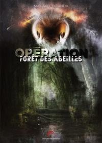 Max Axel Bounda - Opération forêt des Abeilles.