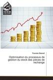 Younes Saoud - Optimisation du processus de gestion du stock des pièces de rechange.