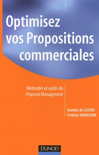 Giandra de Castro et Frédéric Vendeuvre - Optimisez vos propositions commerciales.