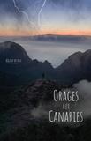 Régine de Nul - Orages aux Canaries - Une leçon d'optimisme.