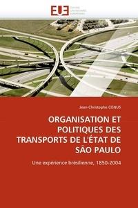 Organisation et politiques des transports de letat de Sao Paulo - Une expérience brésilienne, 1850-2004.pdf
