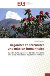 Organiser et pérenniser une mission humanitaire - A partir dune expérience de trois mois dans une école monastique bouddhiste au Népal.pdf