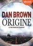 Dan Brown et François d' Aubigny - Origine. 2 CD audio MP3