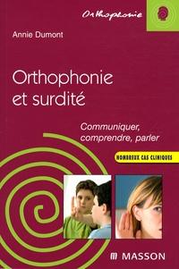 Annie Dumont - Orthophonie et surdité - Communiquer, comprendre, parler.