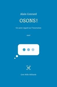 Alain Conrard - Osons !.