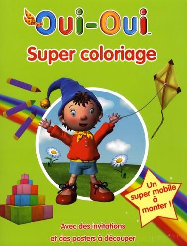 Hachette - Oui-Oui - Super Coloriage.