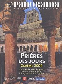 Michel Kubler et Benoît Gschwind - Panorama Hors-Série N° 37 : Prières des jours - Carême 2004.