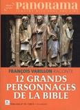 Bertrand Révillion - Panorama Hors-série N°63 : 12 grands personnages de la Bible.