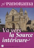 Bertrand Révillion et Jean-Pierre Longeat - Panorama Hors-série n° 68 : Va vers la source intérieure.