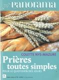 Colette Nys-Mazure - Panorama Hors-série N° 76 : Prières toutes simples pour le quotidien des jours.