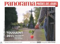 Christophe Chaland - Panorama Hors-série N° 89 : Toussaint 2011 - Prières des jours.