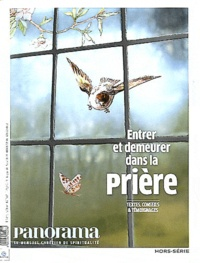 Christophe Chaland - Panorama Hors-Série N° 92 : Entrer et demeurer dans la prière.