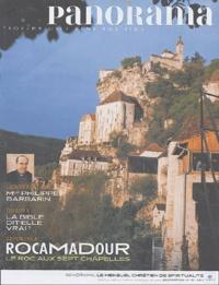 Bertrand Révillion et Colette Nys-Mazure - Panorama N° 401, Juillet-Août : Rocamadour, le roc aux sept chapelles.
