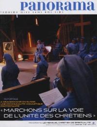 Bertrand Révillion et  Collectif - Panorama N° 406, Janvier 2005 : Marchons sur la voie de l'unité des chrétiens.