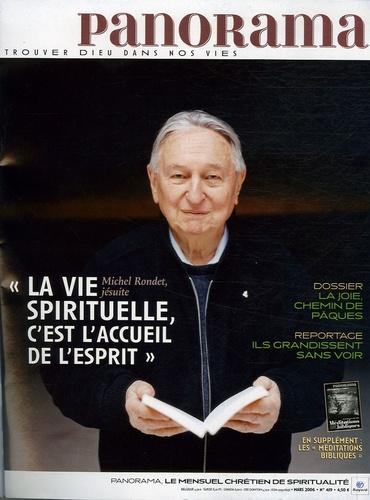 """Michel Rondet et Bertrand Révillion - Panorama N° 419, Mars 2006 : La joie, chemin de Pâques - """"La vie spirituelle, c'est l'accueil de l'esprit""""."""