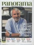 """Bertrand Révillion - Panorama N° 470, Novembre 201 : """"Croire au bonheur, c'est prendre un risque""""."""
