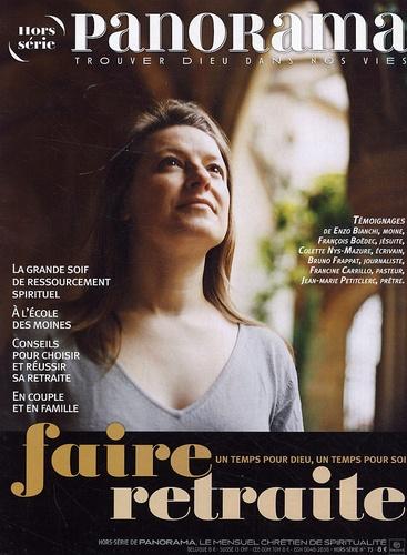 Christophe Chaland - Panorama N° 73, Hors série : Faire retraite.