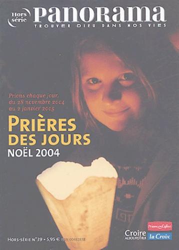 Bertrand Révillion et François Boëdec - Panorama N° Hors-Série 39 : Prière des jours - Noël 2004.