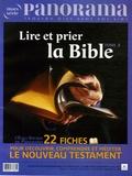 Bertrand Révillion - Panorama N° Hors-série 53 : Lire et prier la Bible - Tome 2.