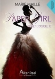 Marie Maille - Paper Girl - Tome 1.
