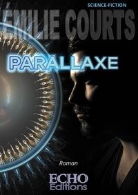 Emilie Courts - Parallaxe.