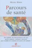 Michel Morin - Parcours de santé.
