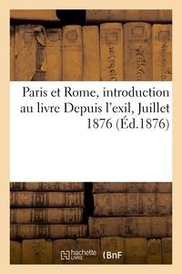 Levy - Paris et Rome, introduction au livre Depuis l'exil, Juillet 1876.