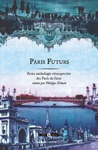 Victor Hugo et Gustave Nadaud - Paris futurs.