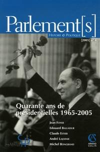 Jean Foyer et Edouard Balladur - Parlement[s] N° 4/2005 : Quarante ans de présidentielles 1965-2005.