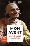 Cédric Chanot - Parole et Prière Hors-série N°32, 201 : Mon avent - Avec le saint curé d'Ars.