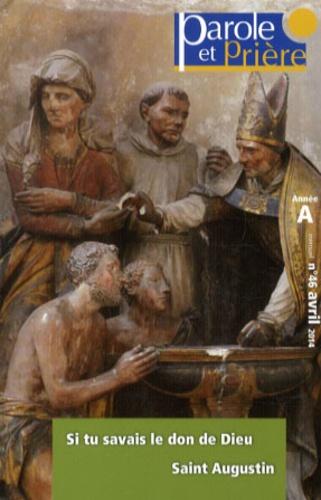 Thierry-Dominique Humbrecht - Parole et Prière N° 46, Avril 2014 : Prier un mois avec saint Augustin.